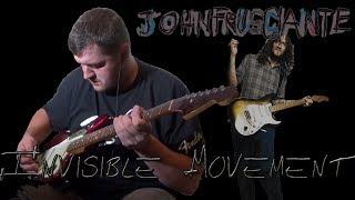 Invisible Movement (John Frusciante guitar cover) with John Frusciante vocals