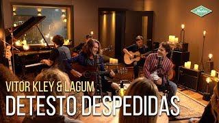 Vitor Kley & Lagum   Detesto Despedidas (Microfonado)