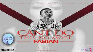 Fabian - Don't Want This No More - February 2017