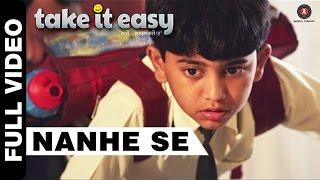 Nanhe Se Full Video | Take It Easy | Jatinder Singh   - YouTube