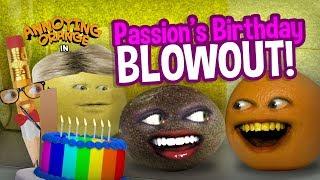 Annoying Orange   Passion's Birthday Blowout!