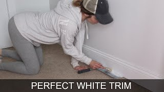 Secret To Perfect Painted White Trim | Baseboard and Window Molding Tips