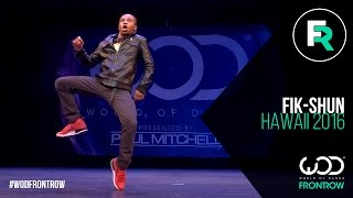 Fik-Shun | FRONTROW | World of Dance Hawaii 2016 | #WODHI16