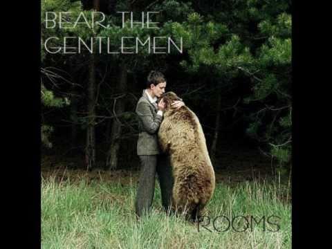 Bear, The Gentlemen - Houses