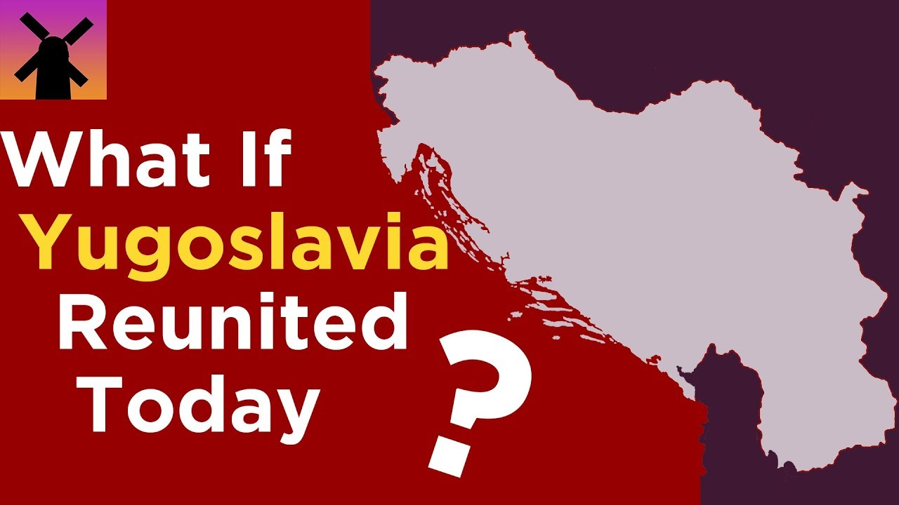 What If Yugoslavia Reunited Today? thumbnail