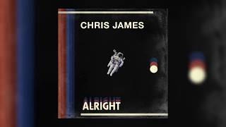 Chris James   Alright (Audio)