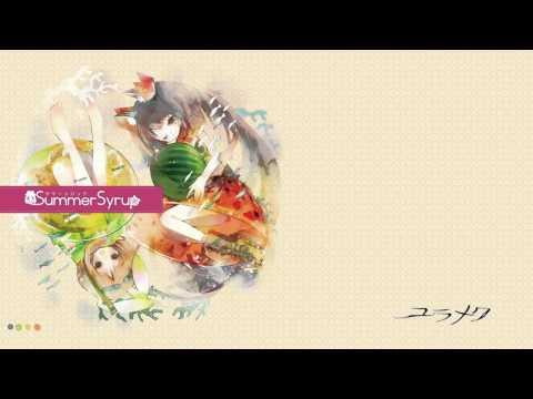 【花たん/ユリカ】 Summer☆Syrup 『ユラメク』