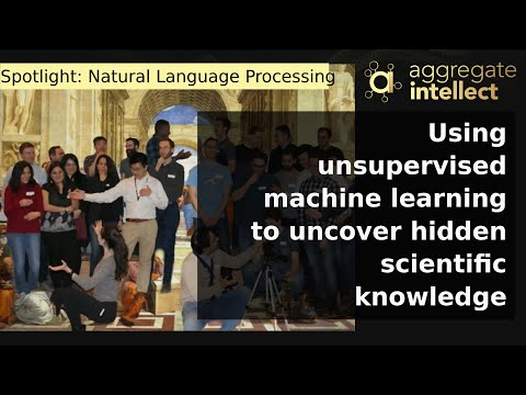Using unsupervised machine learning to uncover hidden scientific knowledge