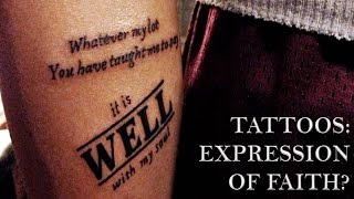 Tattoos And Christian Faith