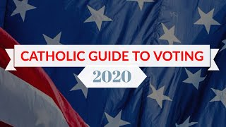 Catholic Guide to Voting, 2020