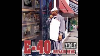 E 40   That's A Good Look 4 U