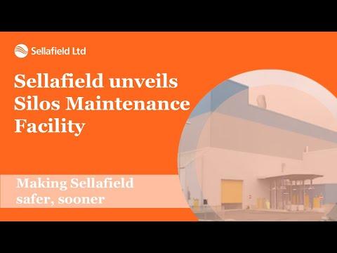 Sellafield unveils Silos Maintenance Facility