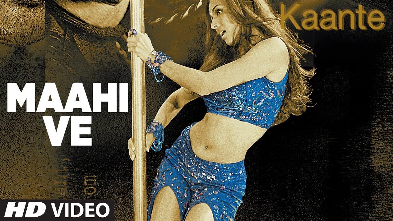 Maahi Ve [Full Song] Kaante  downoad full Hd Video