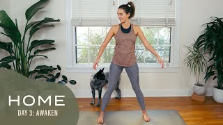 Home-Day 3-Awaken | 30 Days of Yoga With Adriene