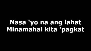 Sam Milby - Nasa Iyo Na Ang Lahat with Lyrics