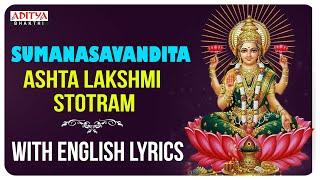 Ashta Lakshmi Stotram || by Nityasantoshini With English Lyrics II Sumanasavandita