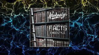 Wrekonize - Facts (Freestyle)