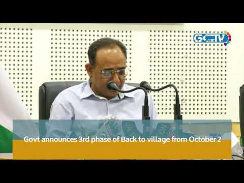 Govt announces 3rd phase of Back to village from October 2