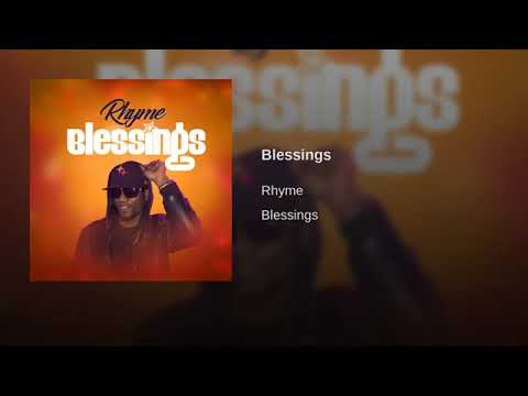 RHYME - Blessings (NEW MUSIC 2019)