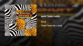 Iyehf Taidu Leikh