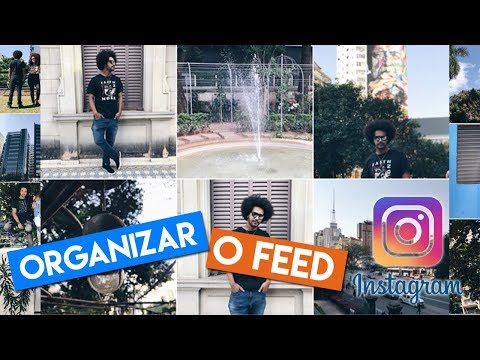 COMO ORGANIZO MEU FEED DO INSTAGRAM DICAS E APPS