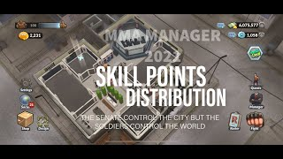MMA MANAGER 2021 Skill Points Distribution