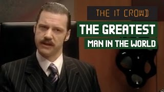 The Greatest Man In The World! | The IT Crowd Denholm