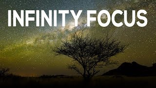 How to Focus in the Dark - Set Infinity Focus for Astrophotography