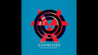 CHVRCHES - Strong Hand (Instrumental)