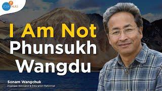 I am not Phunsukh Wangdu: Sonam Wangchuk reveals the story behind 3 Idiots!