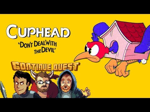 Cuphead - Part 9 - ContinueQuest