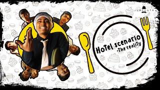 Hotel scenario - The Reality