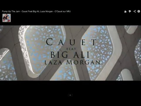 Pump Up The Jam - Cauet Feat Big Ali, Laza Morgan