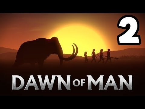 Dawn of Man #2 - Bouncing Back From Tragedy!