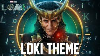 Loki Theme | EPIC GLORIOUS VERSION (Loki Soundtrack)