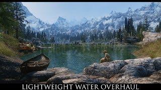 Skyrim SE Mods -  Lightweight Water Overhaul