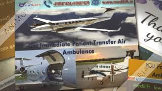Get Super Specialist Medical Team Air Ambulance Services in Patna