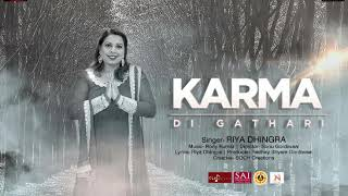 SAI BHAJAN | KARMA Di GATHARI | (Official Audio) | RIYA DHINGRA | SONU G