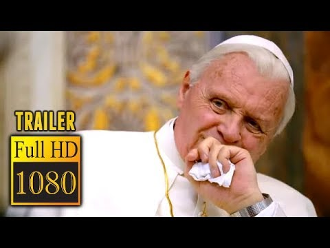 🎥 THE TWO POPES (2019) | Movie Trailer | Full HD | 1080p