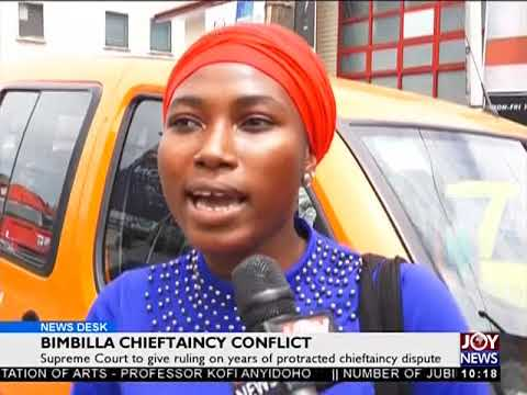Bimbilla Chieftaincy Conflict - News Desk on Joy News (23-5-18)