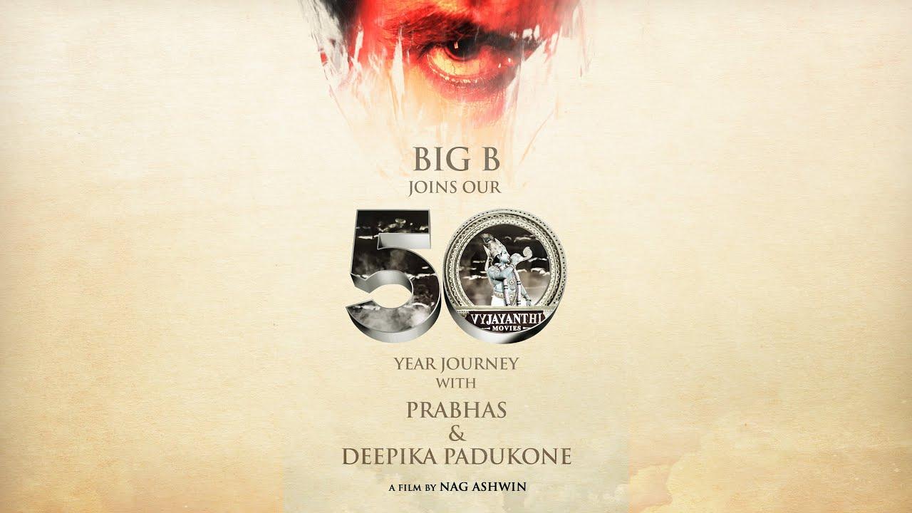 Welcome Amitabh Bachchan  - Prabhas 21