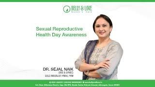 Sexual Reproductive Health Day Awareness (In Hindi) | Dr Sejal Naik - PRODUCT