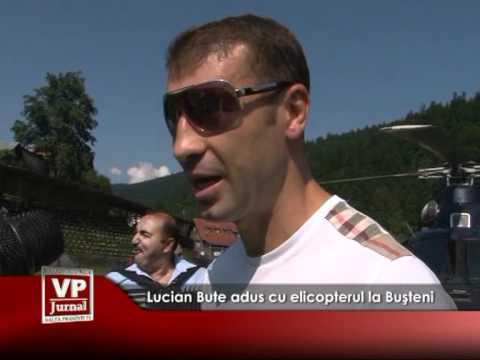 Lucian Bute adus cu elicopterul la Buşteni