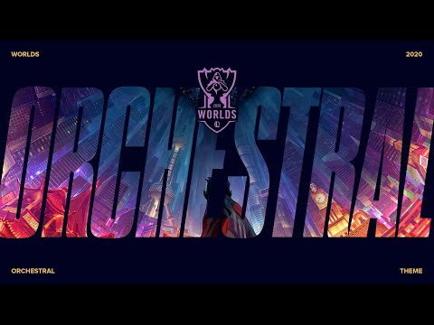 Worlds 2020 | Orchestral Theme – League of Legends