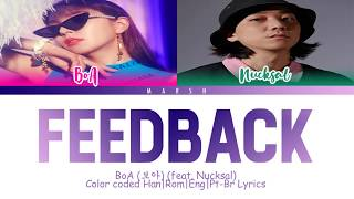 BoA (보아) – Feedback (feat. Nucksal) (Color Coded LyricsHanRomEngPt Br)