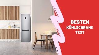 Die Besten Kühlschrank Test 2021 - (Top 5)