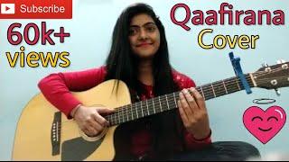 Qaafirana cover by preety semwal   kedarnath   sushaant singh rajput   female version