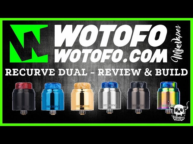 WOTOFO & MIKE VAPES Recurve Dual RDA Review & Build - Ultimate Flavour Machine!