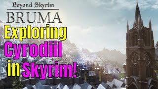 BEYOND SKYRIM BRUMA - HUGE MOD for Skyrim Special Edition! Exploring CYRODIIL and Killing OGRES!
