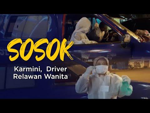 Karmini, Driver Relawan Wanita | SOSOK